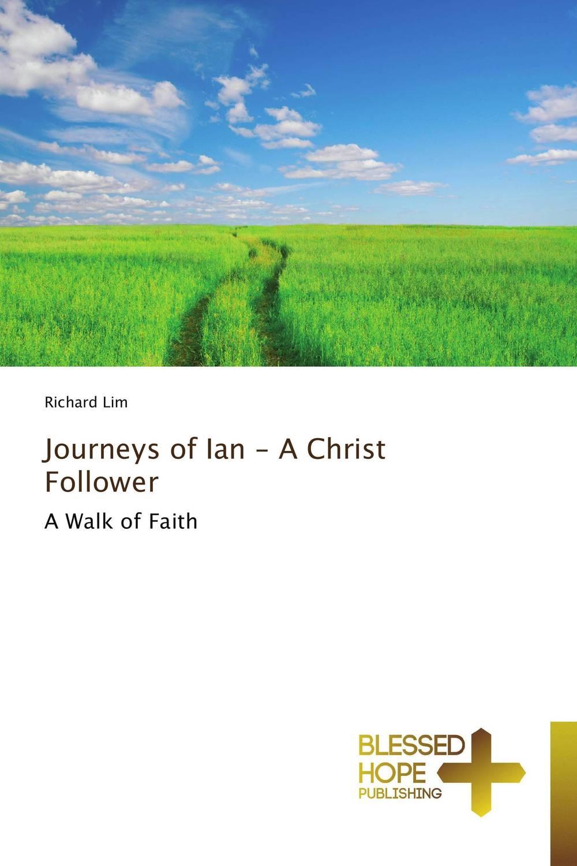 Journeys of Ian - A Christ Follower i found you