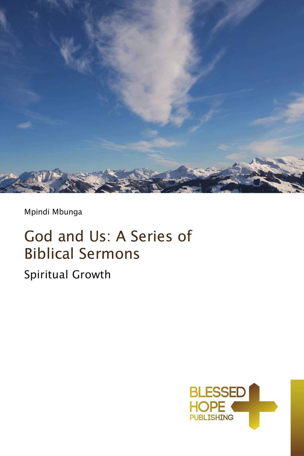 God and Us: A Series of Biblical Sermons god is at work
