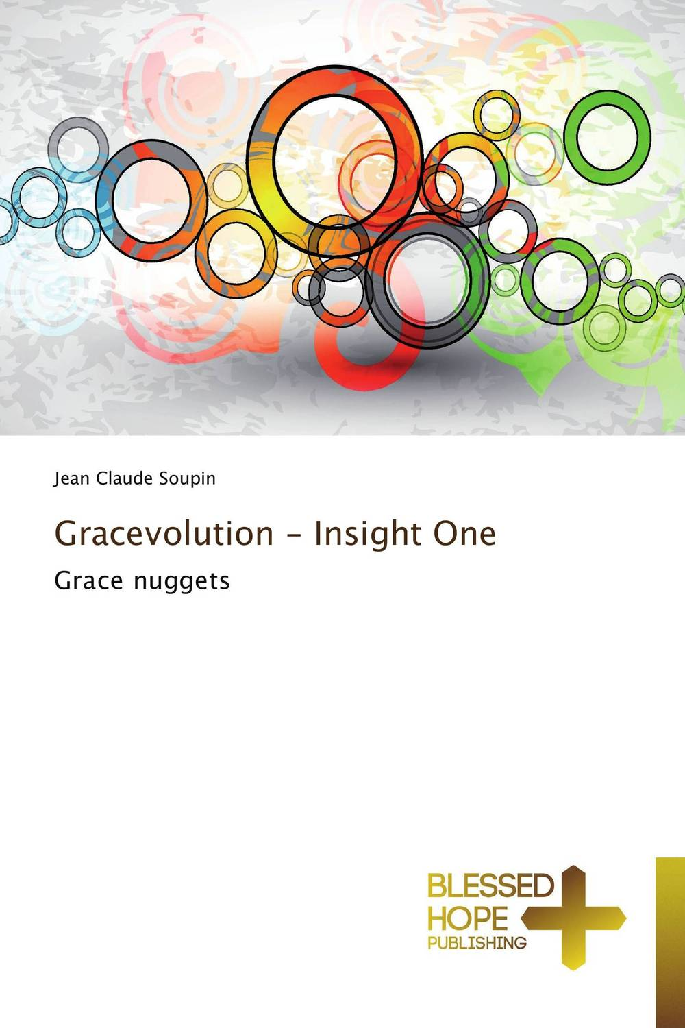 Gracevolution - Insight One grace and the preacher