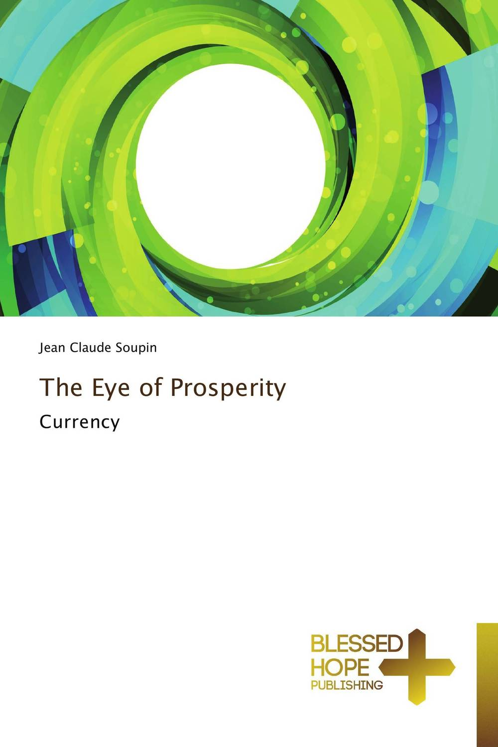 The Eye of Prosperity me before you