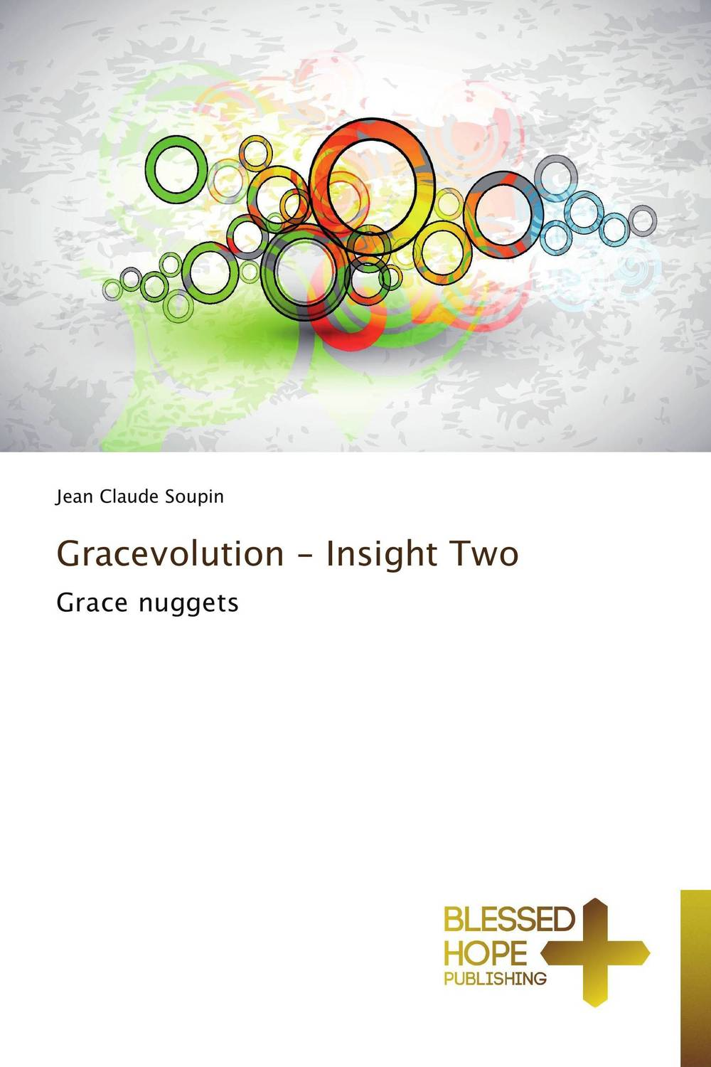 Gracevolution - Insight Two grace and the preacher