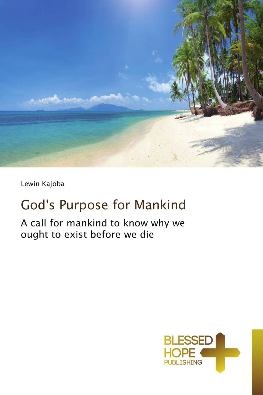 God's Purpose for Mankind