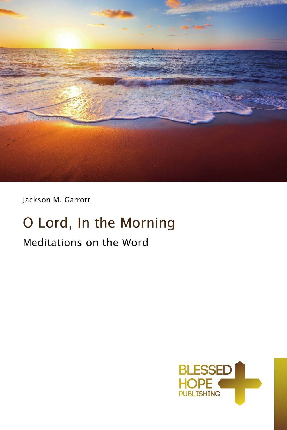 O Lord, In the Morning 4 in the morning opi