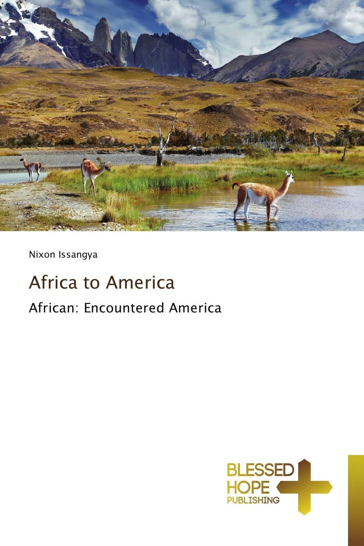 где купить  Africa to America  по лучшей цене