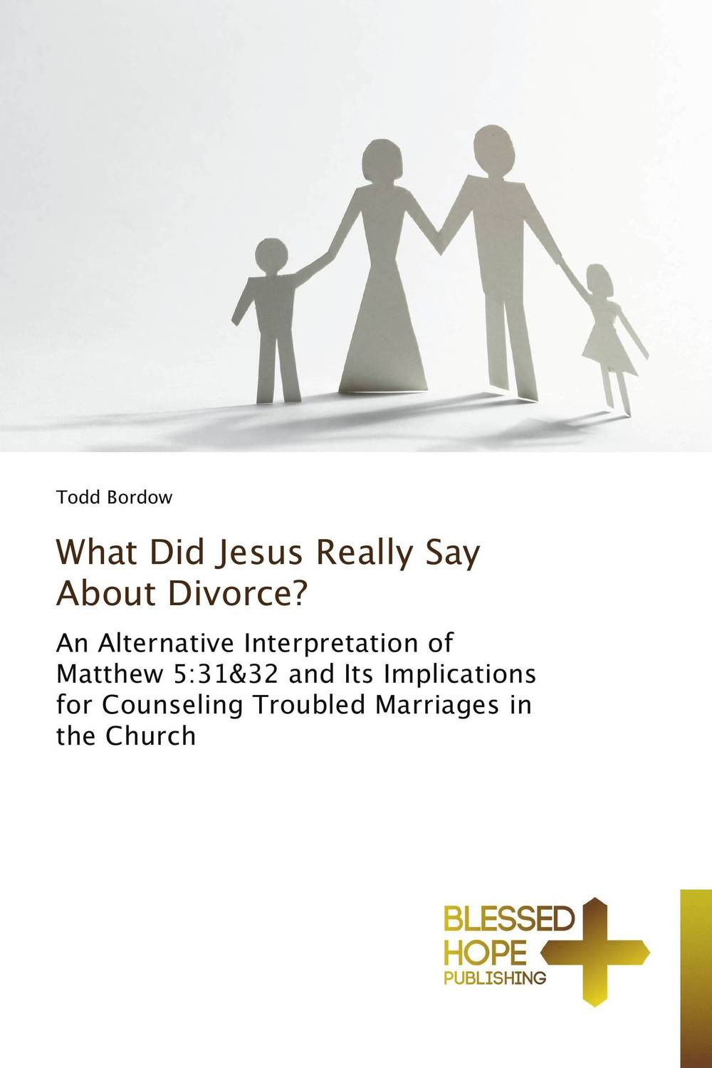 What Did Jesus Really Say About Divorce? adultery
