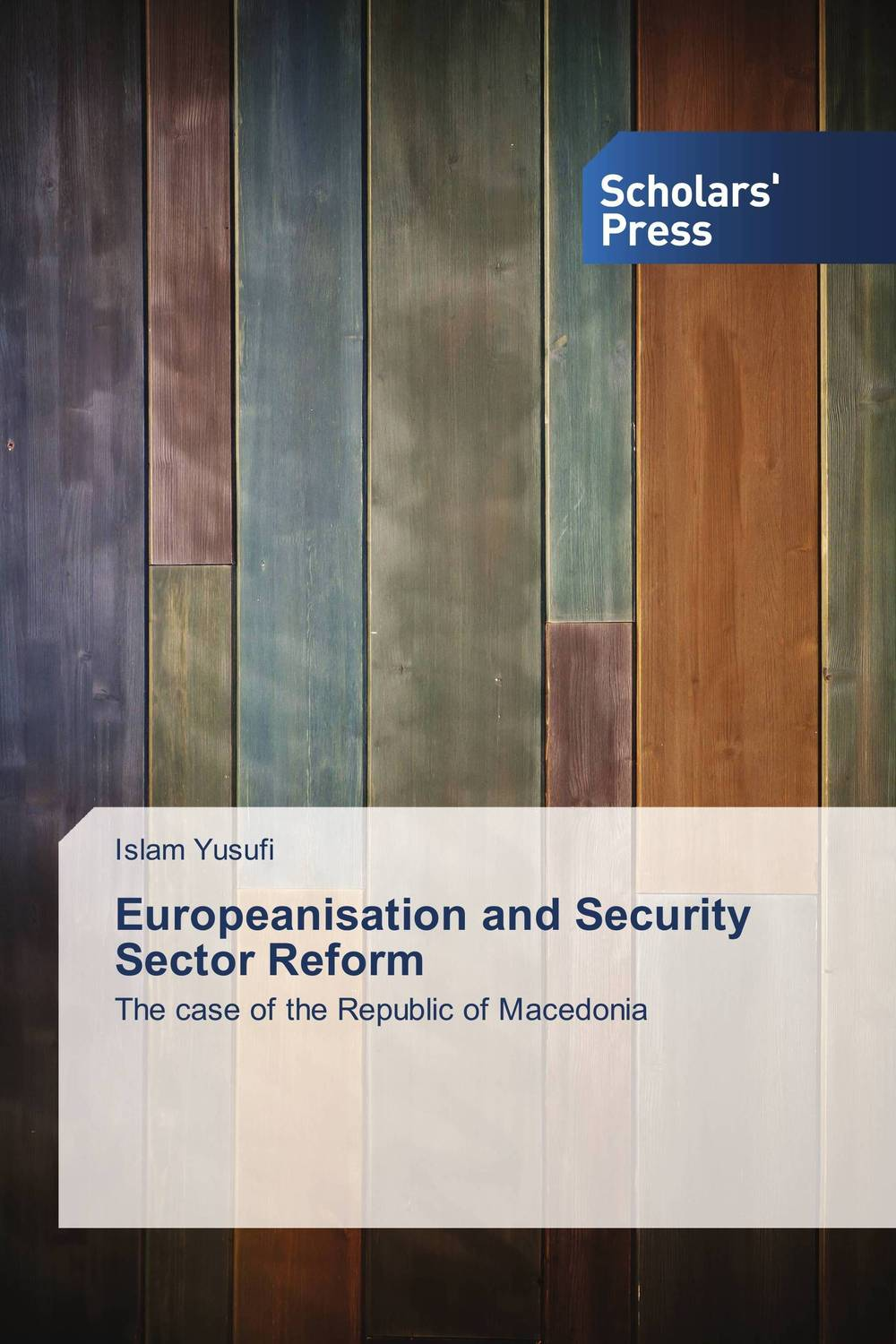 Europeanisation and Security Sector Reform europeanisation and security sector reform