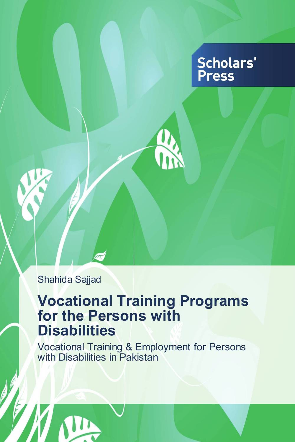 Vocational Training Programs for the Persons with Disabilities