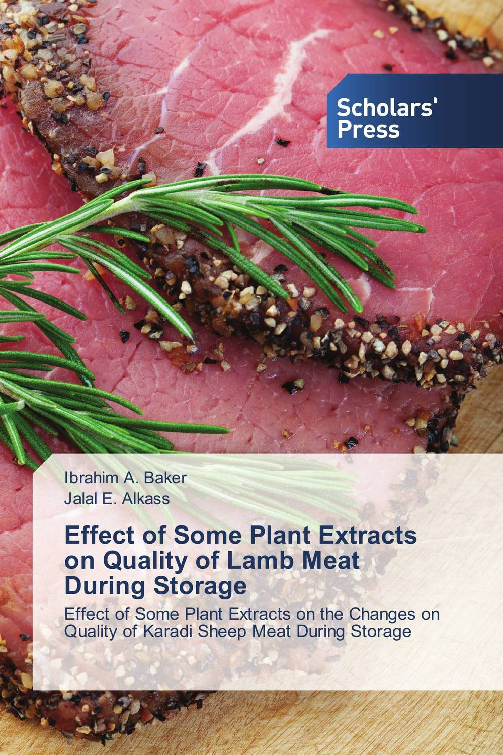 Effect of Some Plant Extracts on Quality of Lamb Meat During Storage saeid navid effect of papaya leaf meal and vitamin d3 on meat quality