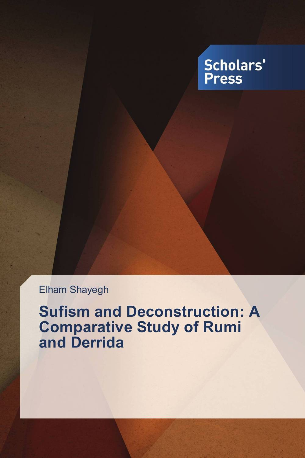 Sufism and Deconstruction: A Comparative Study of Rumi and Derrida a study of the religio political thought of abdurrahman wahid