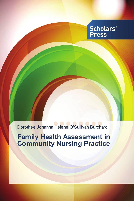 Family Health Assessment in Community Nursing Practice community based disaster assessment