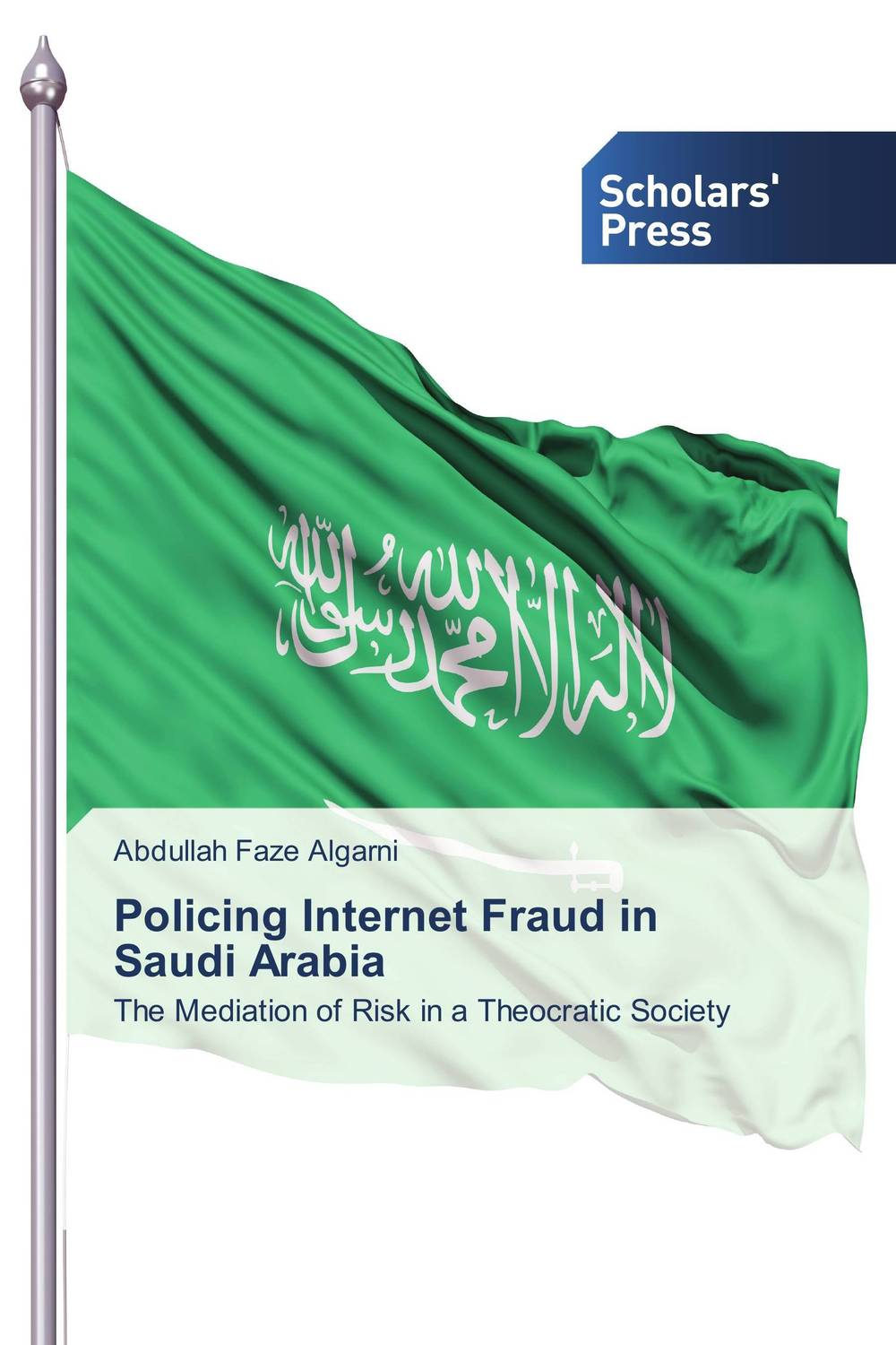 Policing Internet Fraud in Saudi Arabia david montague a essentials of online payment security and fraud prevention