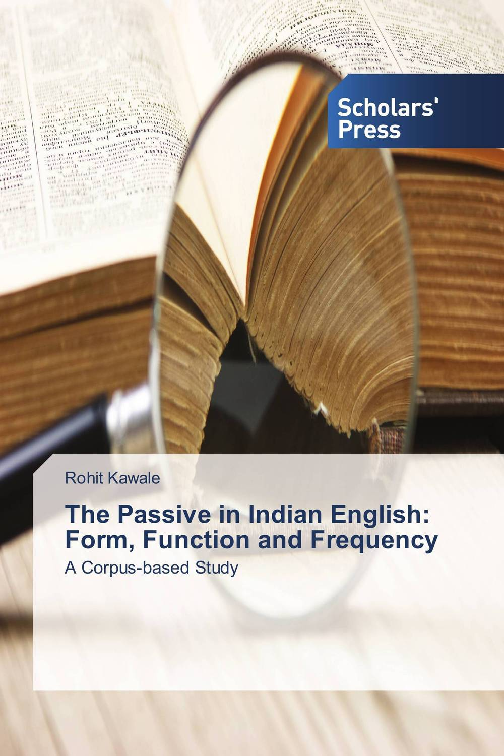 The Passive in Indian English: Form, Function and Frequency richard ferri a the power of passive investing more wealth with less work