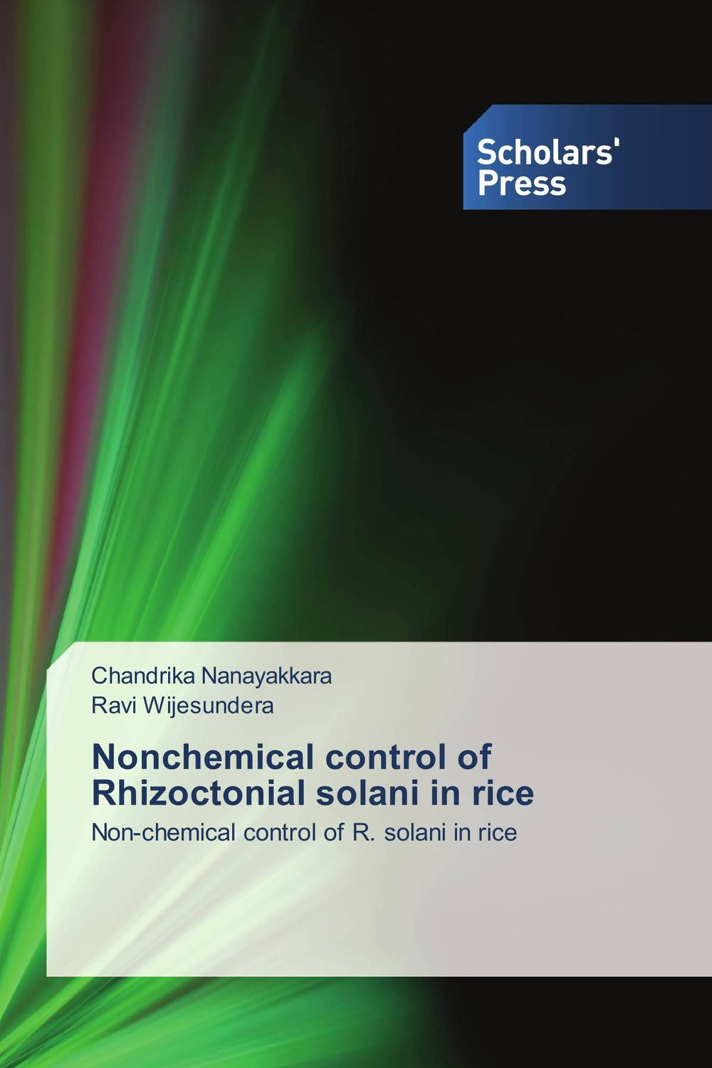Nonchemical control of Rhizoctonial solani in rice brijesh yadav and rakesh kumar soil zinc fractions and nutritional composition of seeded rice