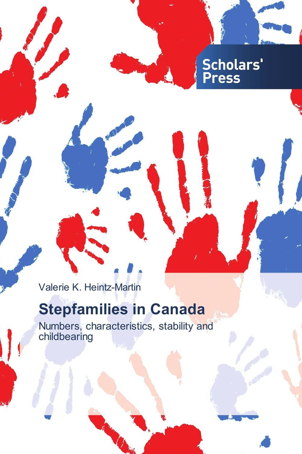 Stepfamilies in Canada cindy m george stepfamilies surviving the death of a biological parent