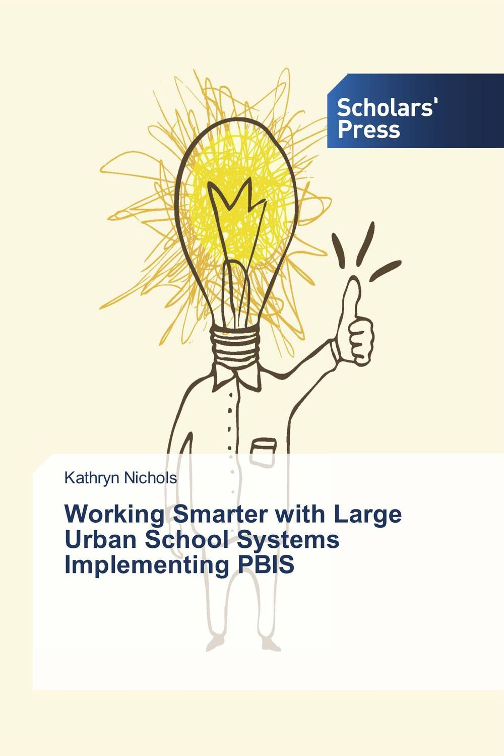Working Smarter with Large Urban School Systems Implementing PBIS rubinyl managing large systems without a chain of command