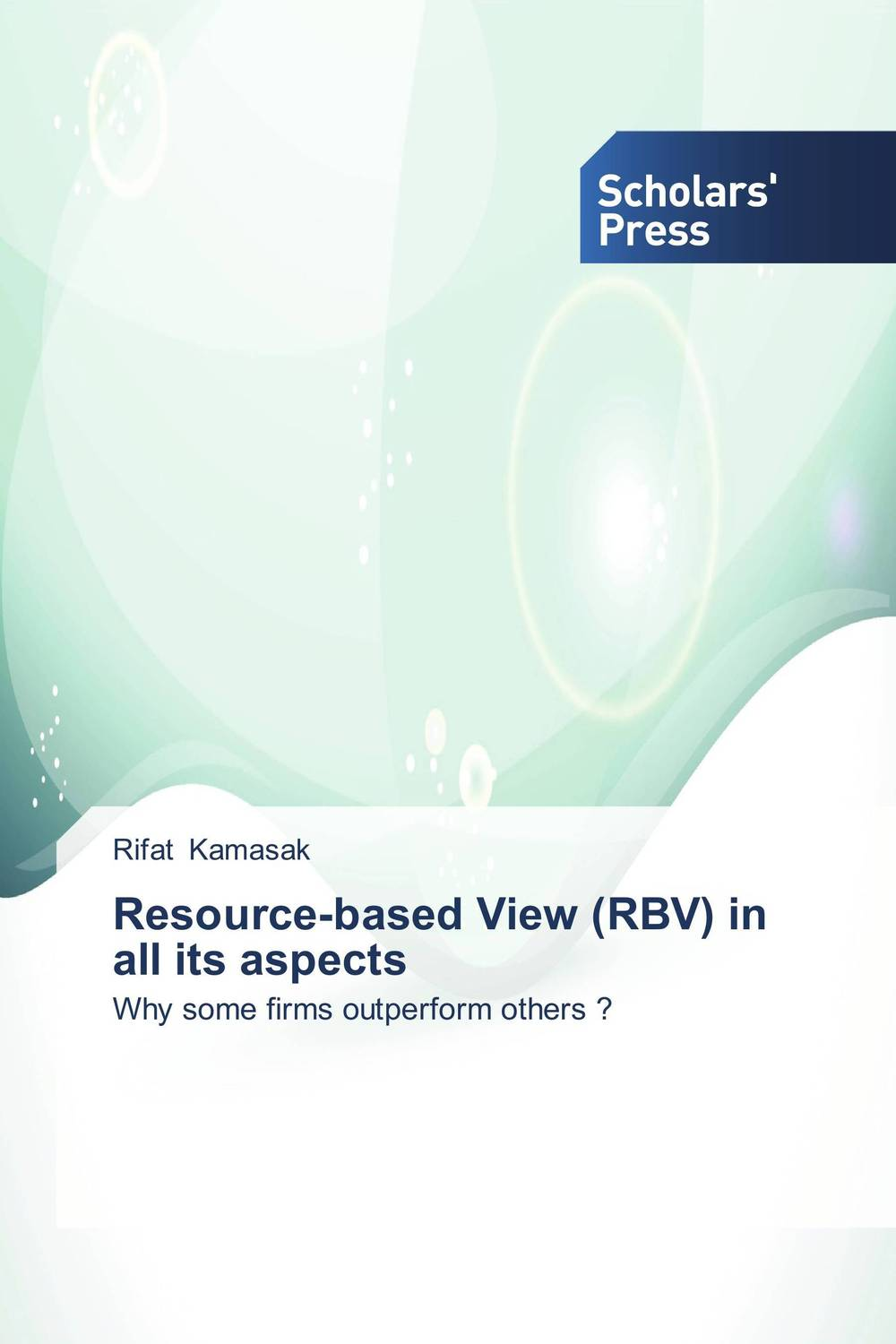 Resource-based View (RBV) in all its aspects privatization and firms performance in nigeria