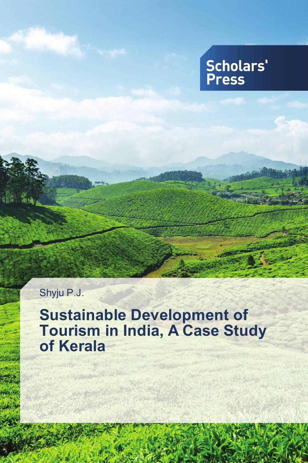Sustainable Development of Tourism in India: A Case Study of Kerala olorunfemi samuel oluwaseyi tourism development in nigeria