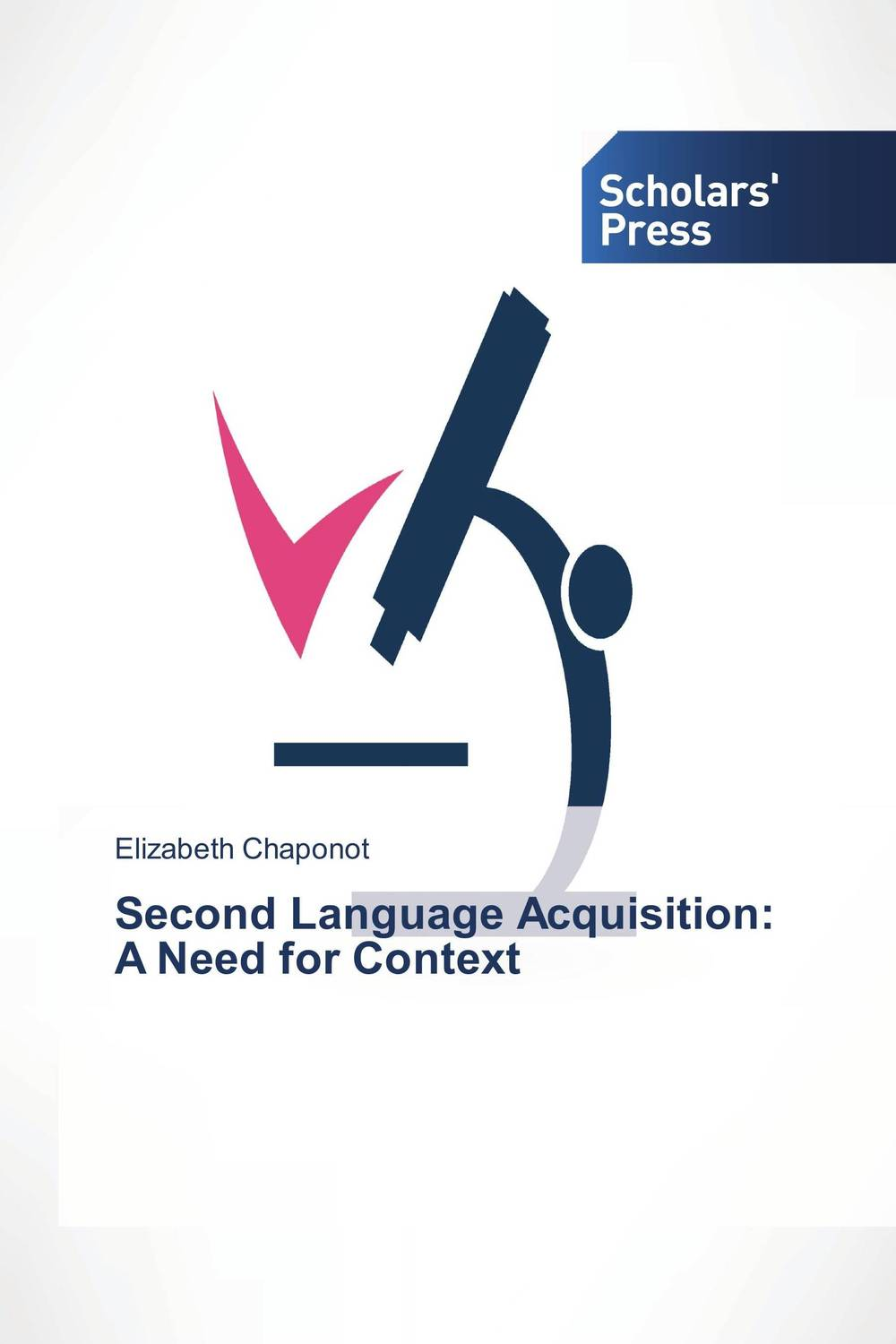 Second Language Acquisition: A Need for Context zoltan dornyei the psychology of second language acquisition