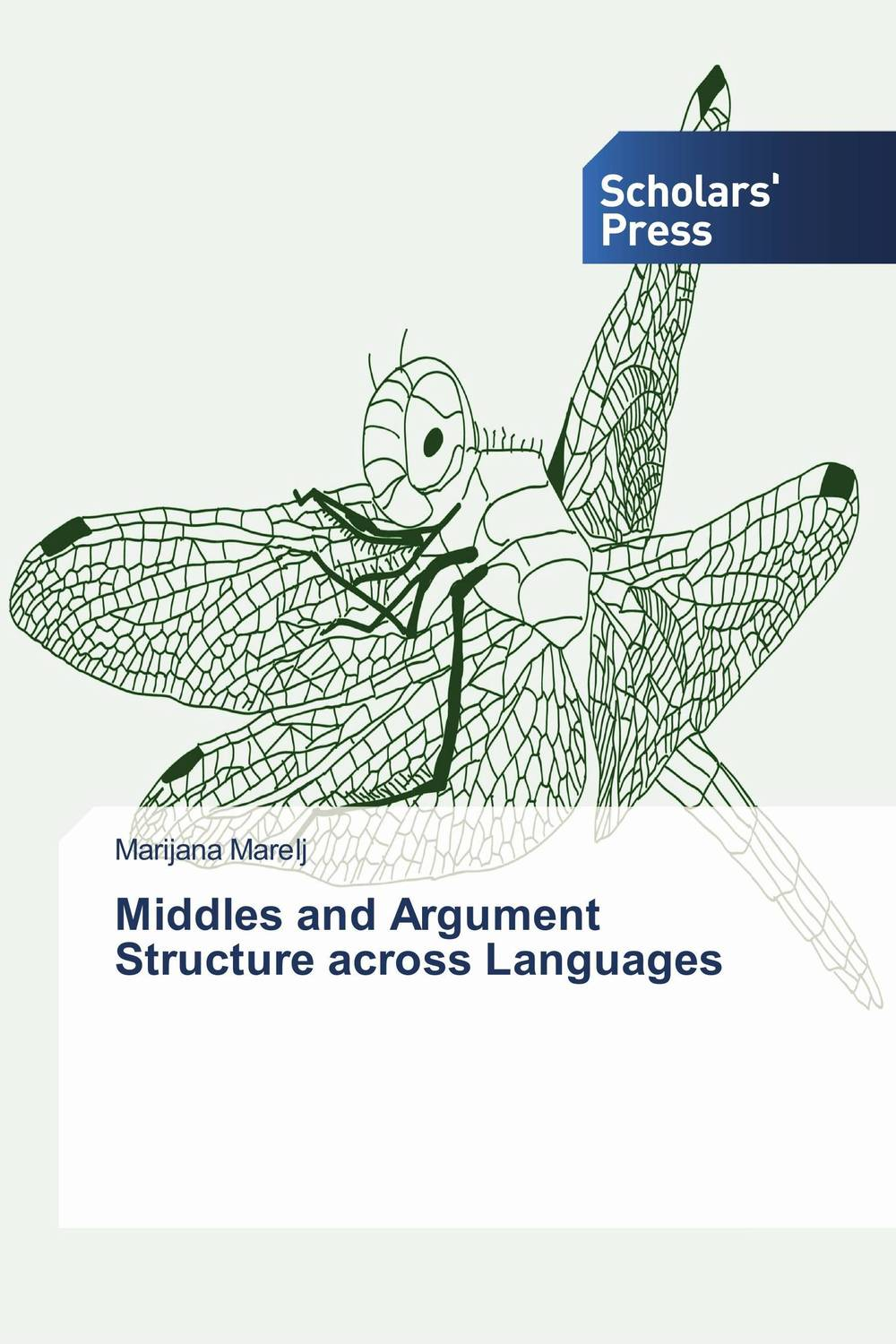 Middles and Argument Structure across Languages