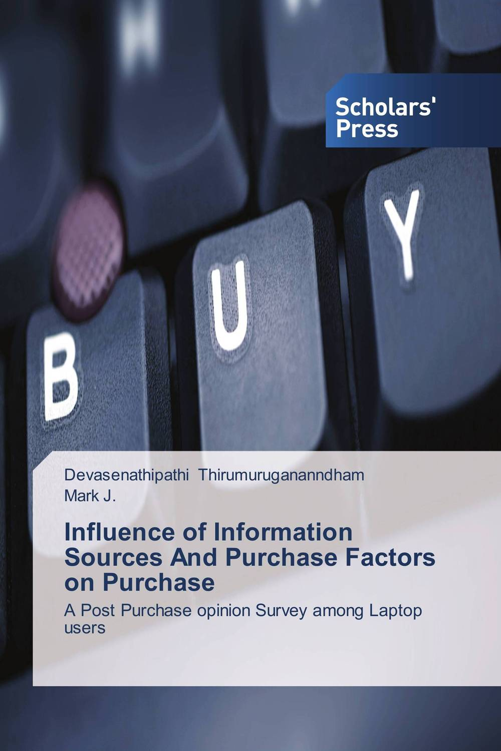 Influence of Information Sources And Purchase Factors on Purchase jurgita kulaitiene and judita cerniauskiene influence of agrobiological factors on oil pumpkin fruit quality