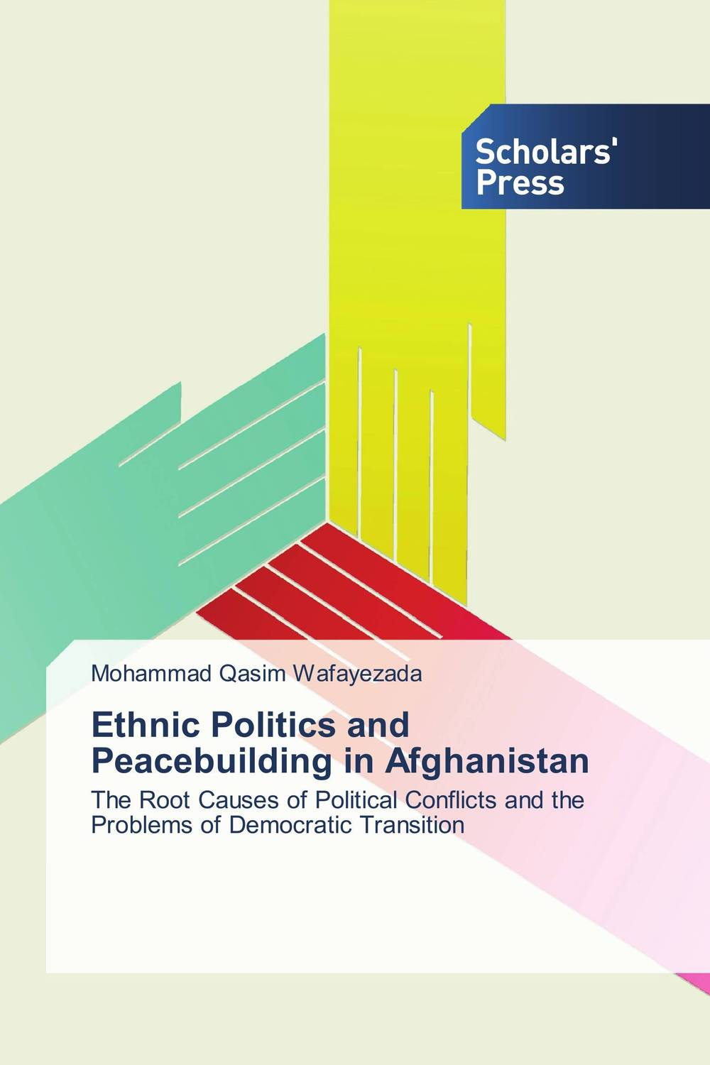 Ethnic Politics and Peacebuilding in Afghanistan the integration of ethnic kazakh oralmans into kazakh society