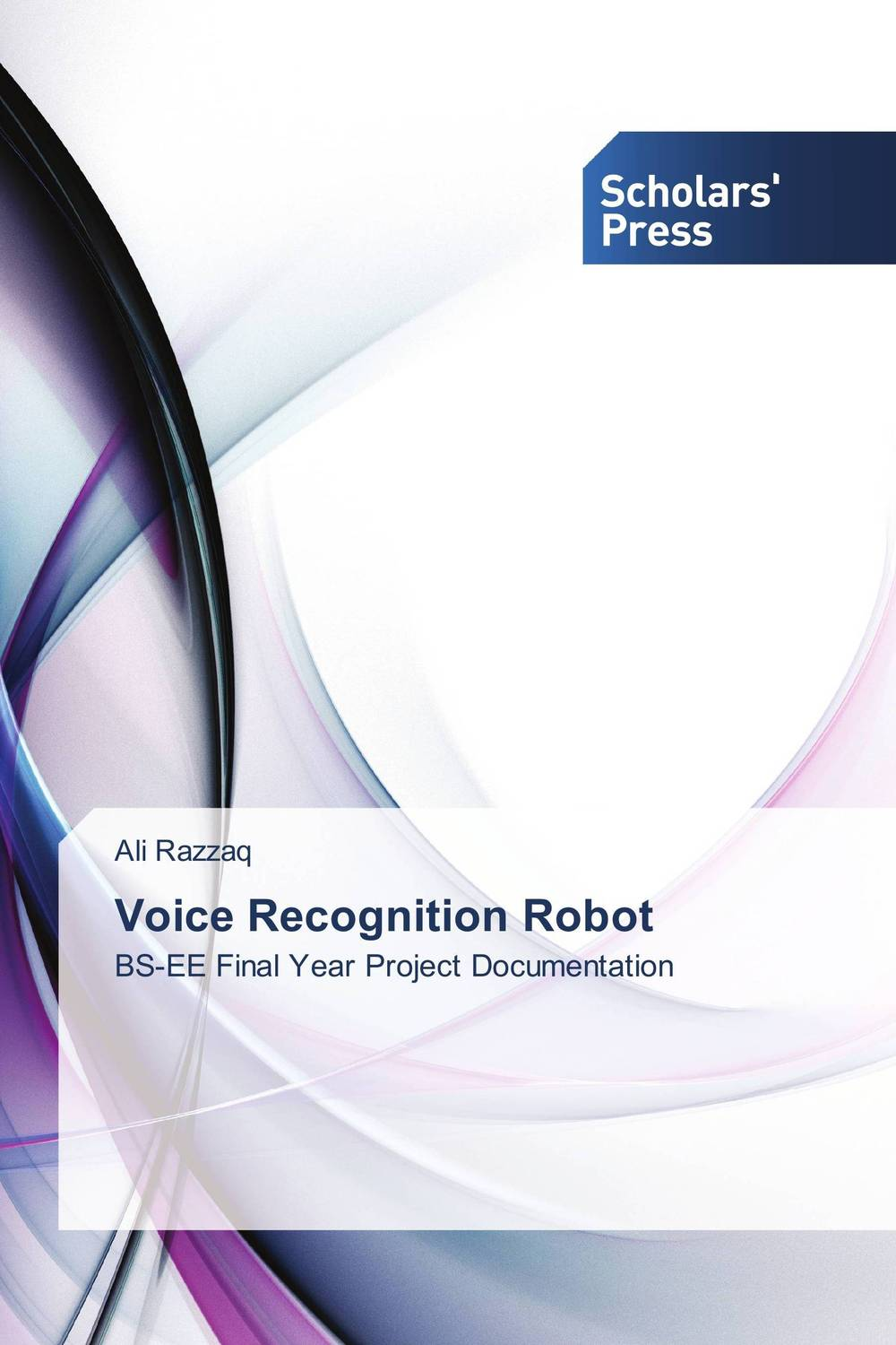 Voice Recognition Robot muhammad farhan khan and muhammad asif zakriyya speech recognition with efficient use of support vector machines