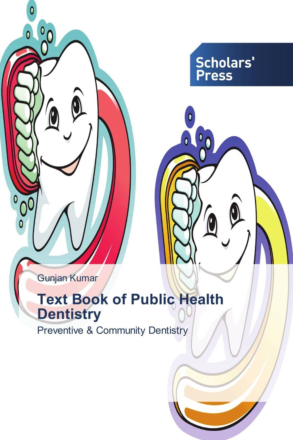 Text Book of Public Health Dentistry poonam mahajan and ajay mahajan concepts in public health dentistry
