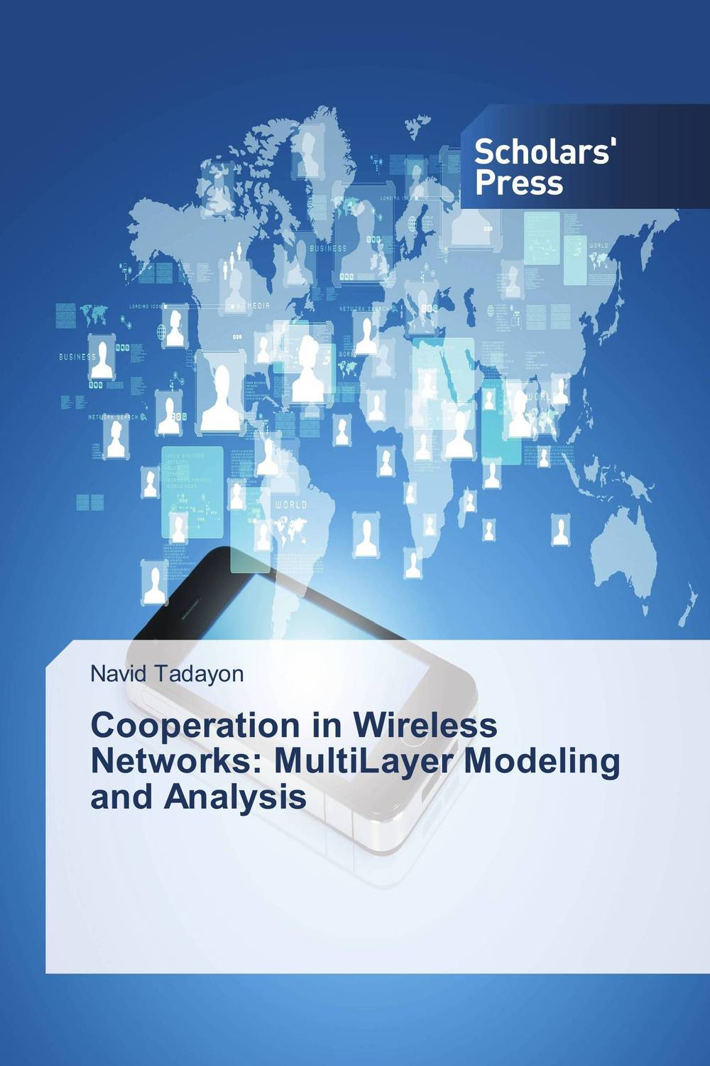 Cooperation in Wireless Networks: MultiLayer Modeling and Analysis