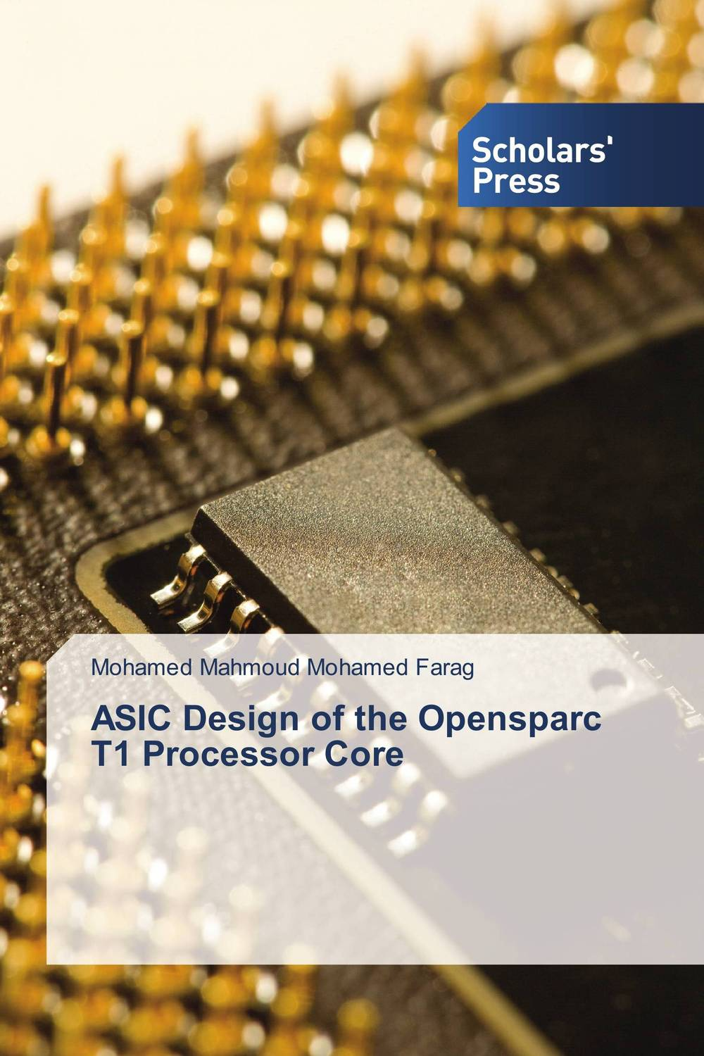 ASIC Design of the Opensparc T1 Processor Core
