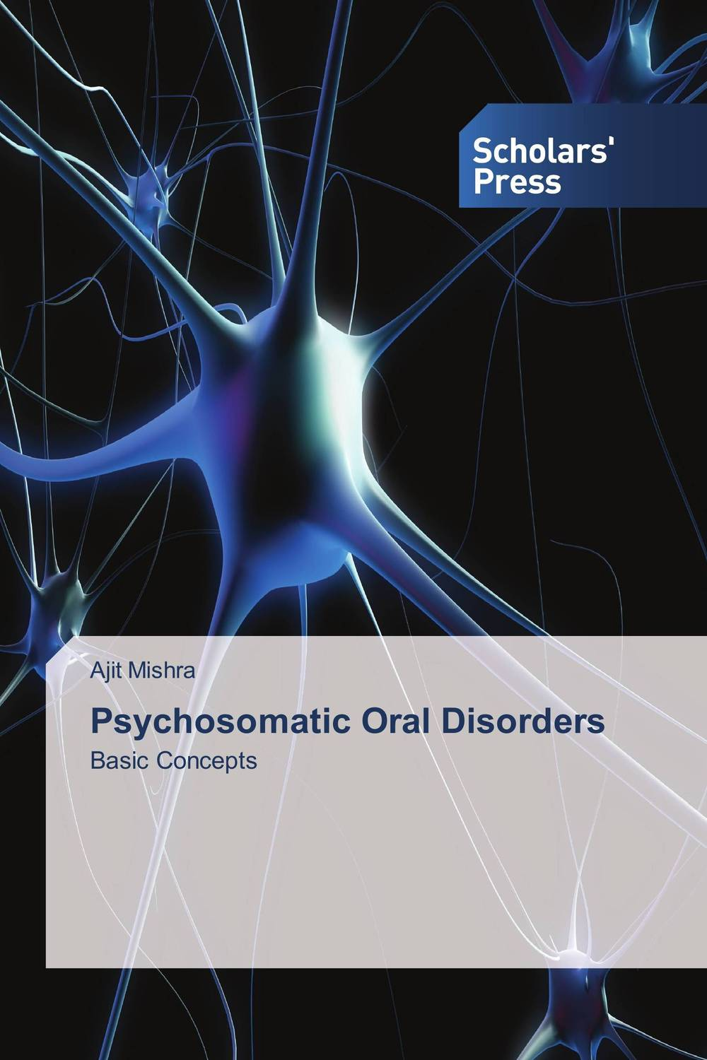 Psychosomatic Oral Disorders the biology of psychological disorders