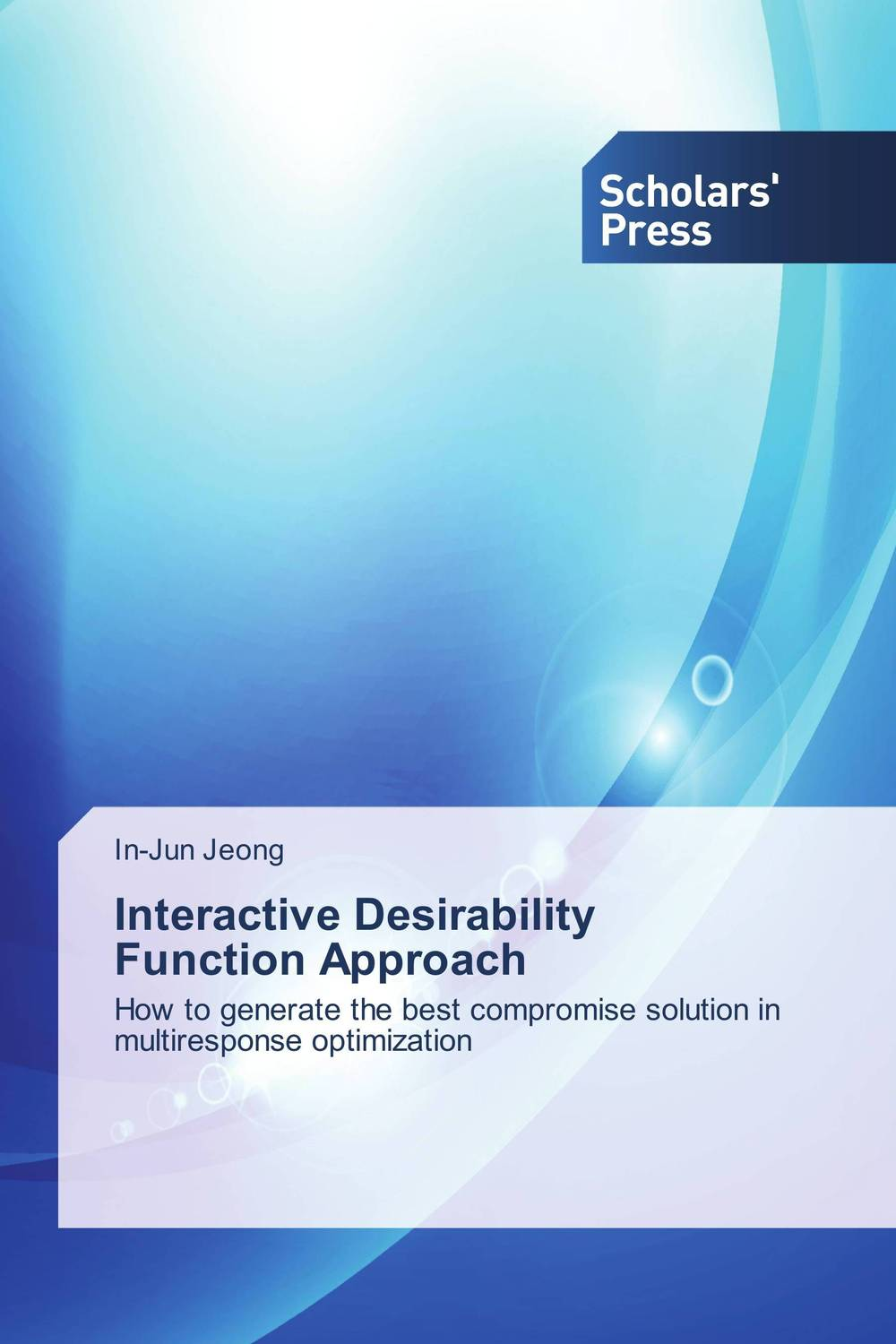 Interactive Desirability Function Approach the medical interview the three function approach