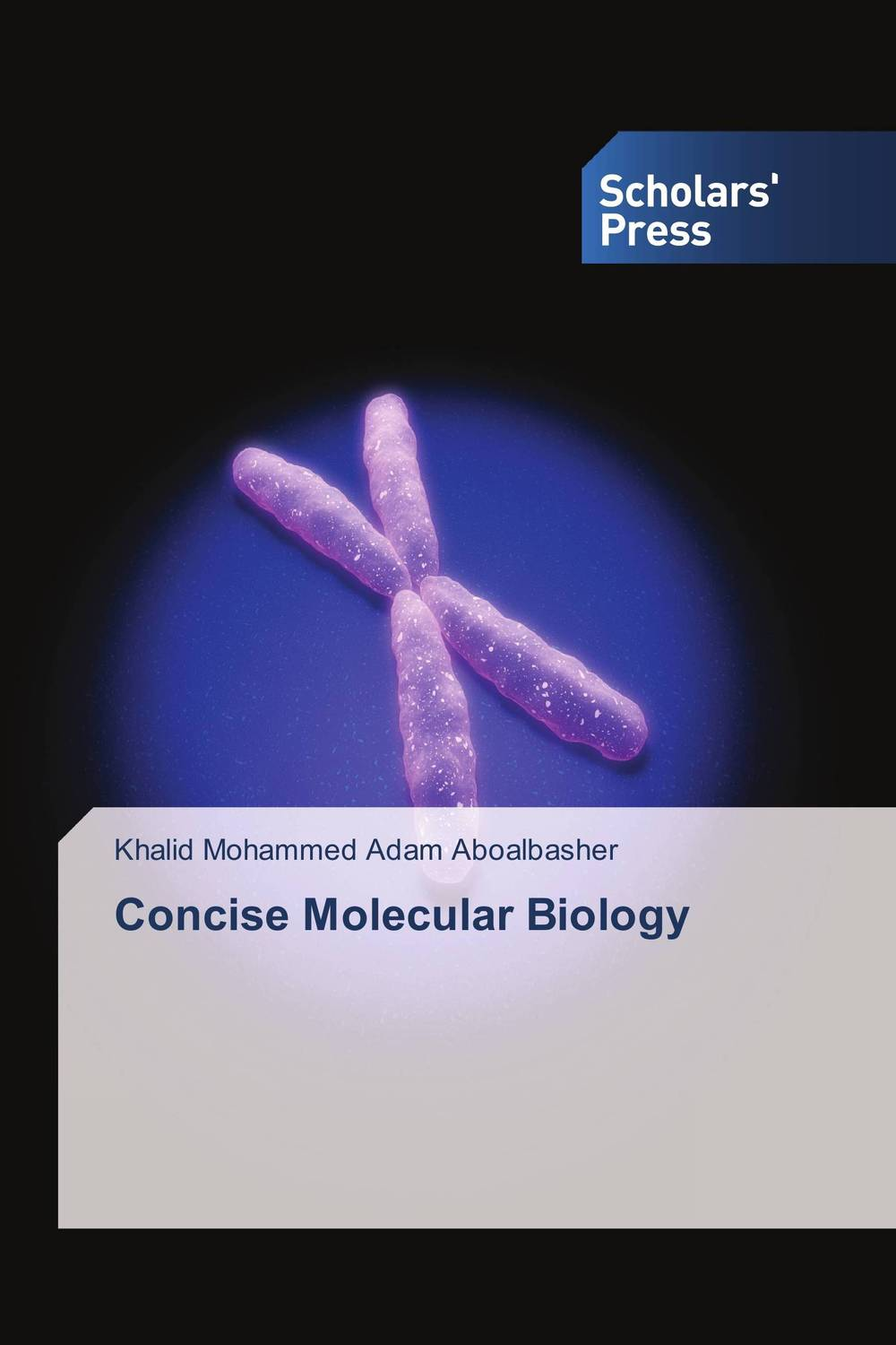 Concise Molecular Biology linux® rapid application development