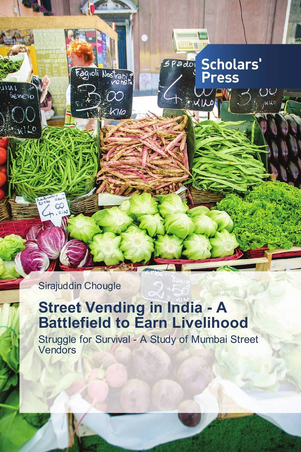 Street Vending in India - A Battlefield to Earn Livelihood street food vendors