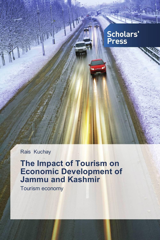 The Impact of Tourism on Economic Development of Jammu and Kashmir tinashe nyatoro the impact of aid dependence on social development