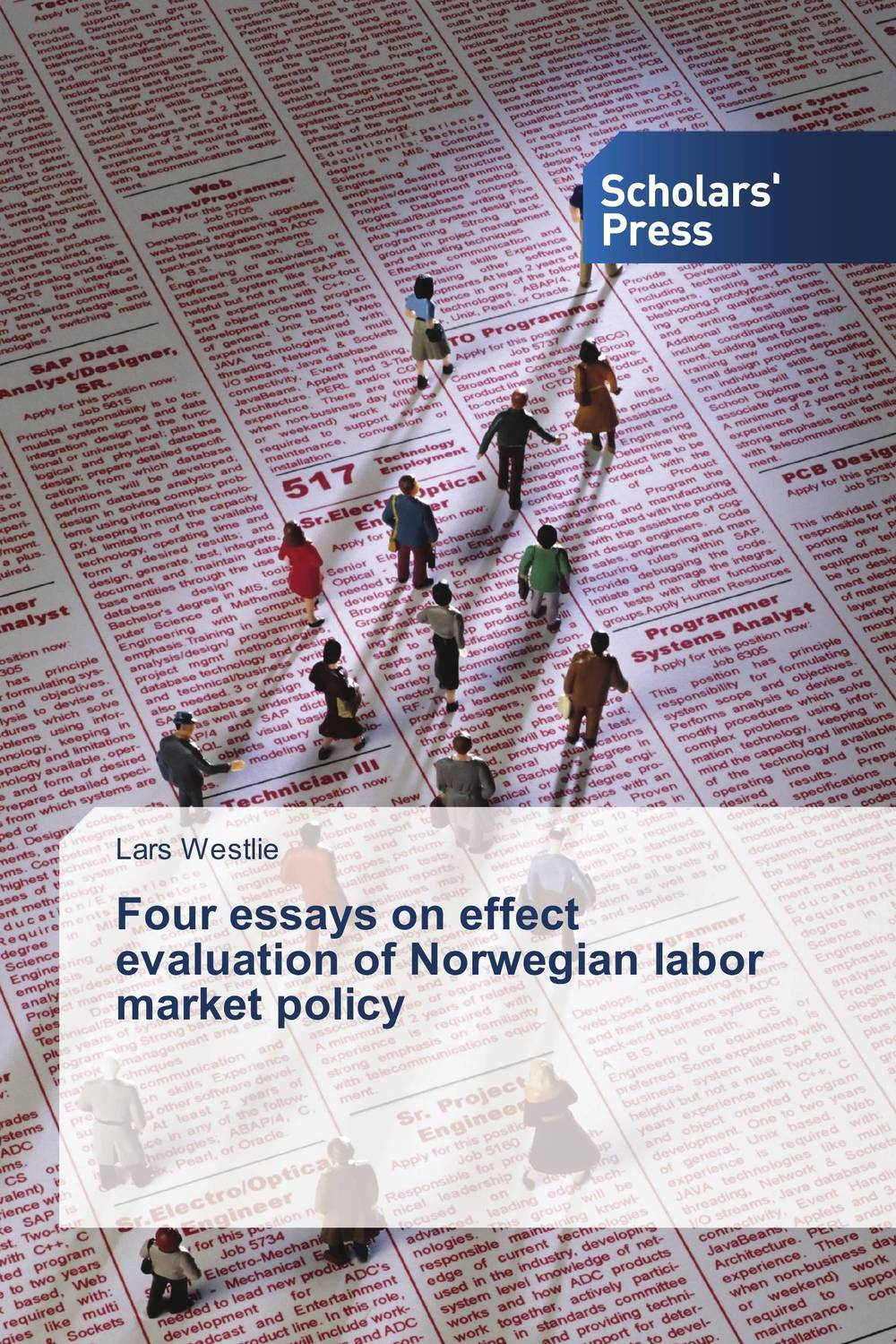 Four essays on effect evaluation of Norwegian labor market policy