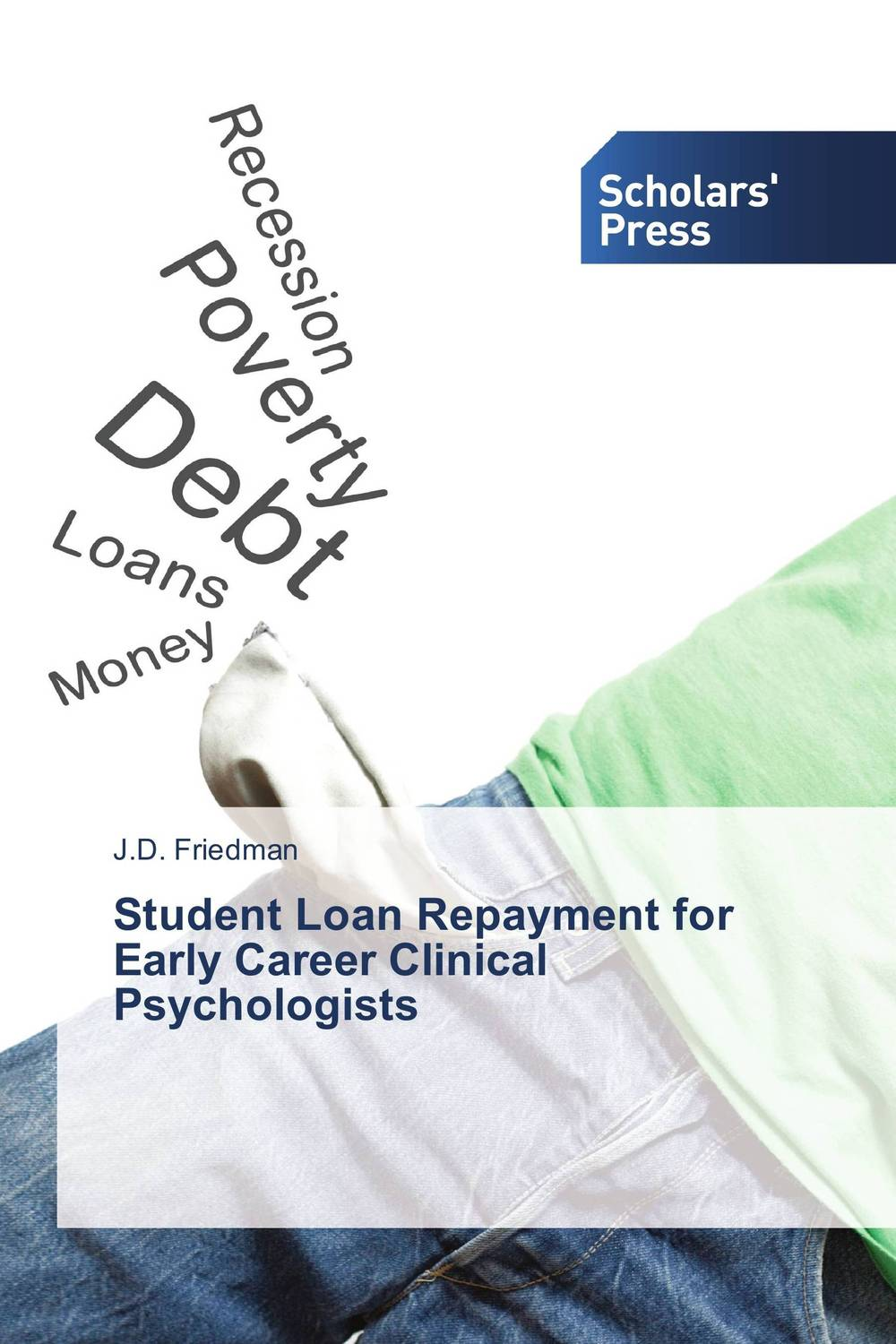 Student Loan Repayment for Early Career Clinical Psychologists the assistant principalship as a career
