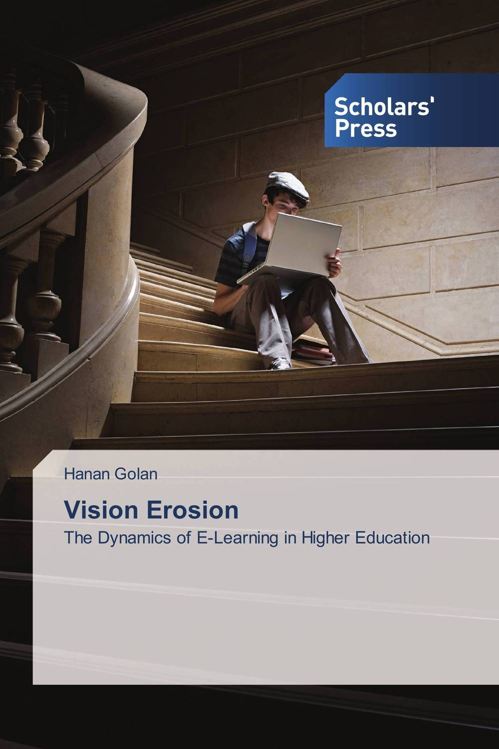 Vision Erosion strategy for successful e learning implementation in higher education