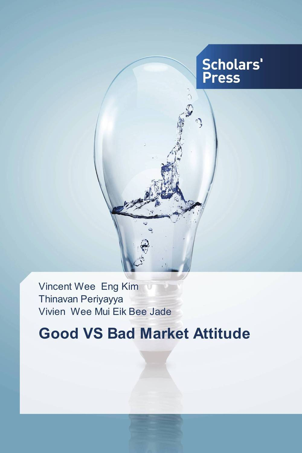 Good VS Bad Market Attitude seeing things as they are