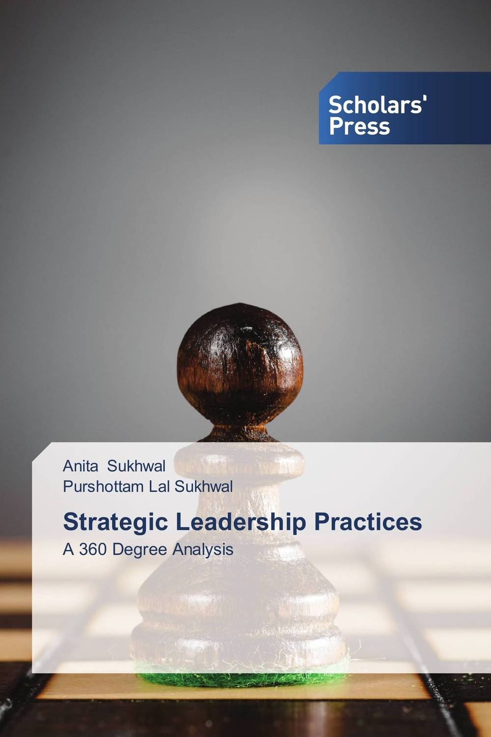 Strategic Leadership Practices