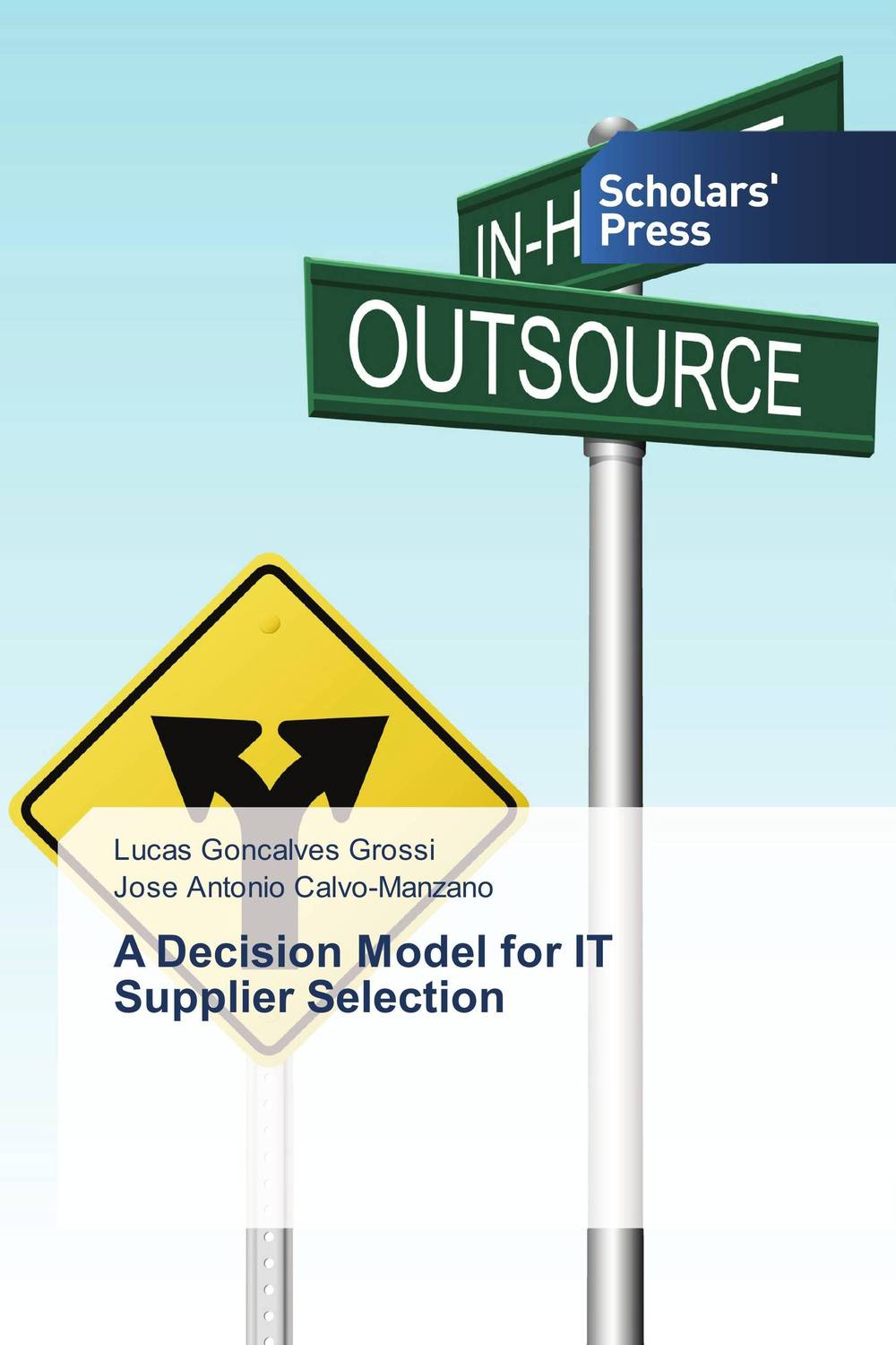 A Decision Model for IT Supplier Selection marc vollenweider mind machine a decision model for optimizing and implementing analytics