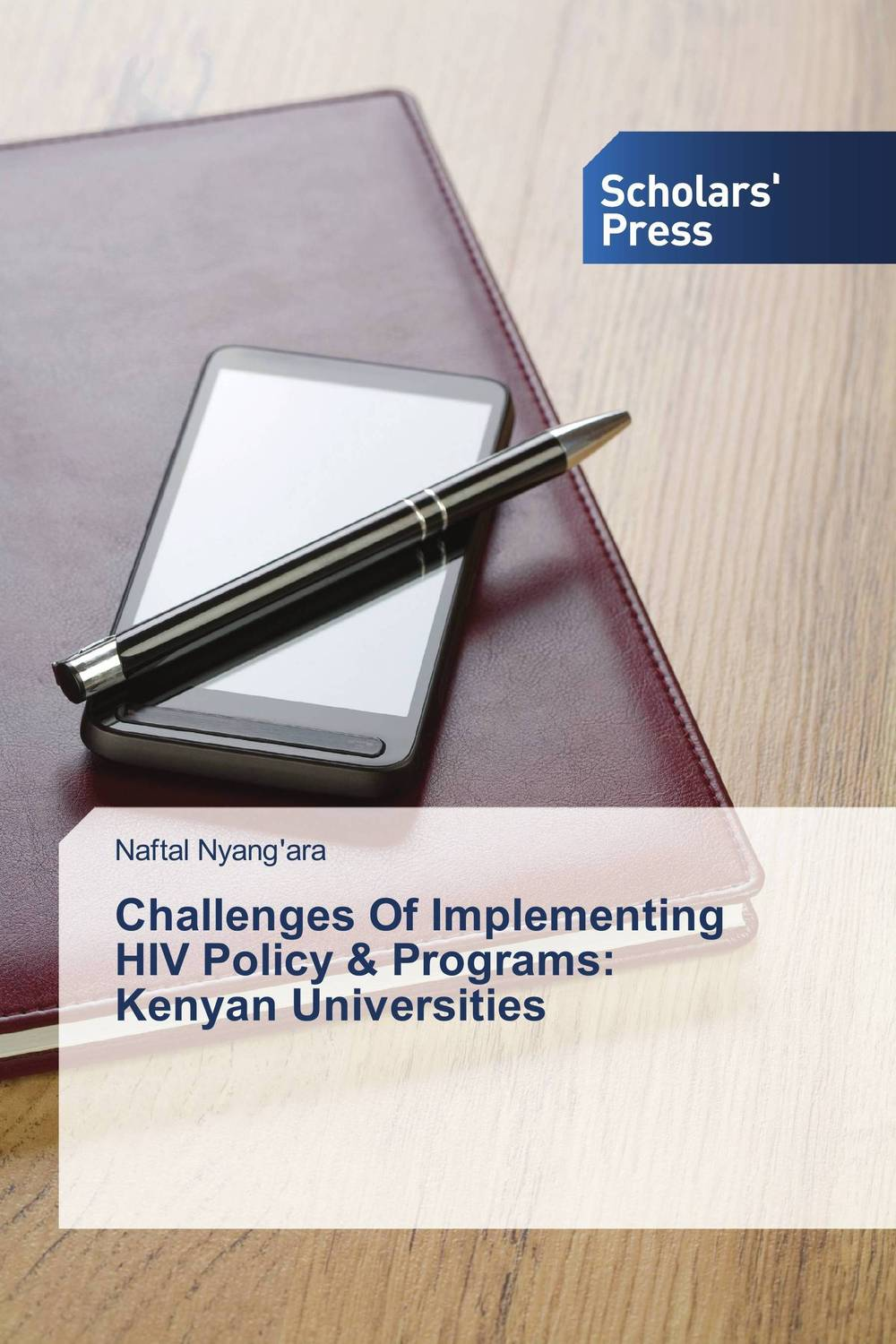 Challenges Of Implementing HIV Policy & Programs: Kenyan Universities an overview on hiv aids