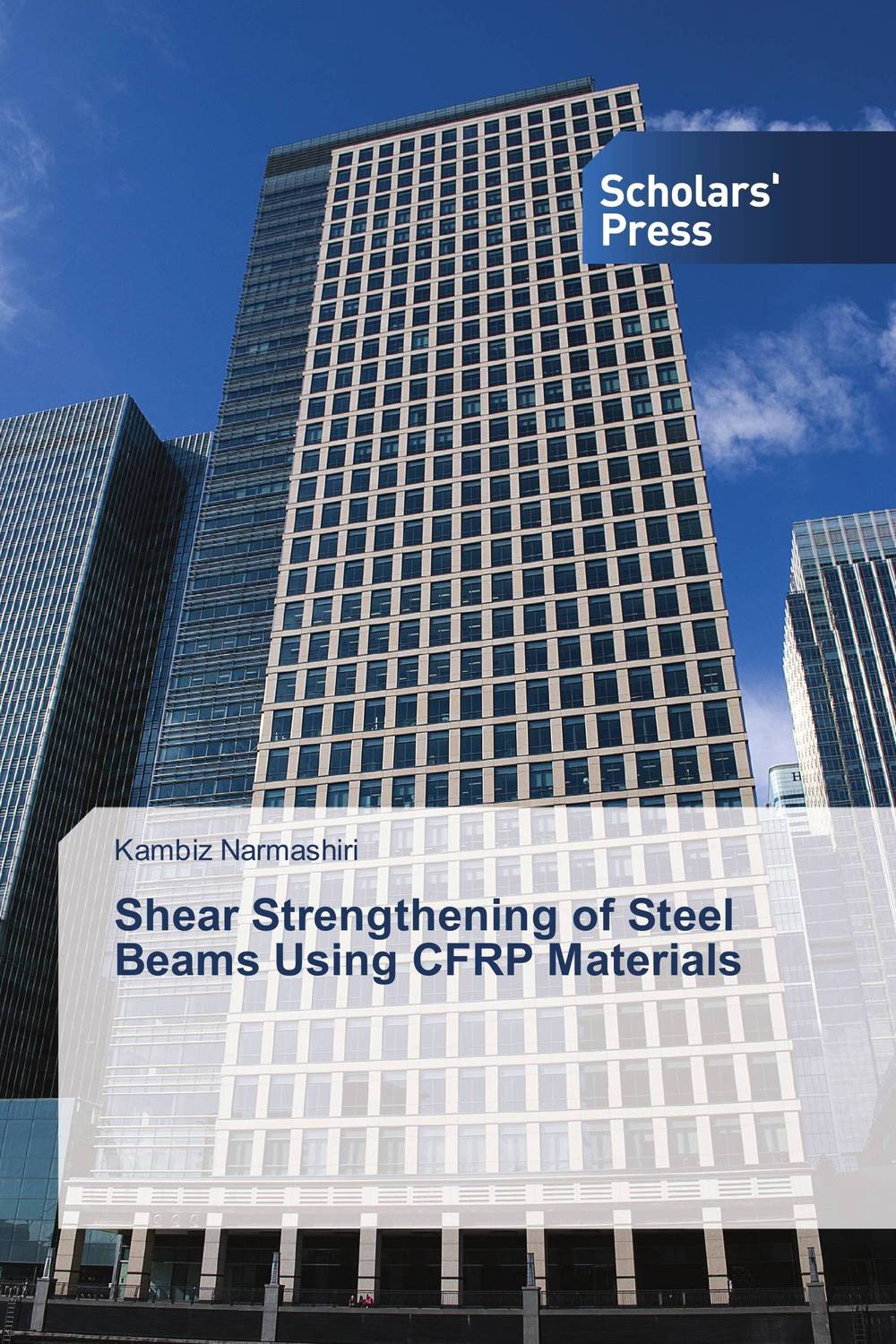 Shear Strengthening of Steel Beams Using CFRP Materials stability and ductility of steel structures sdss 99