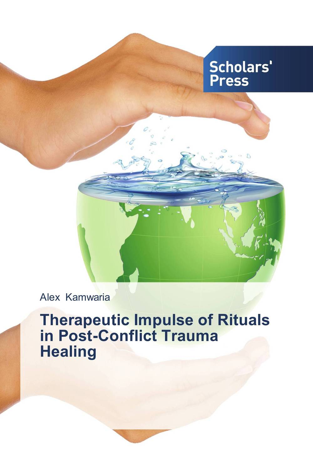 Therapeutic Impulse of Rituals in Post-Conflict Trauma Healing case history of therapeutic patient manual