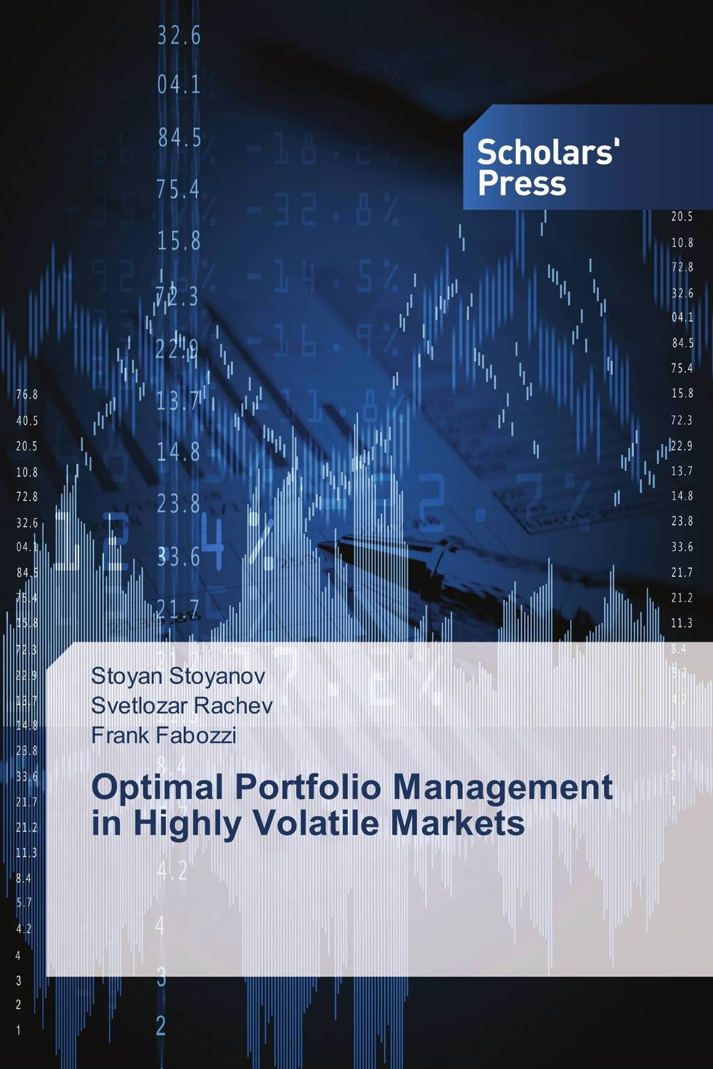 Optimal Portfolio Management in Highly Volatile Markets charles tapiero s risk finance and asset pricing value measurements and markets