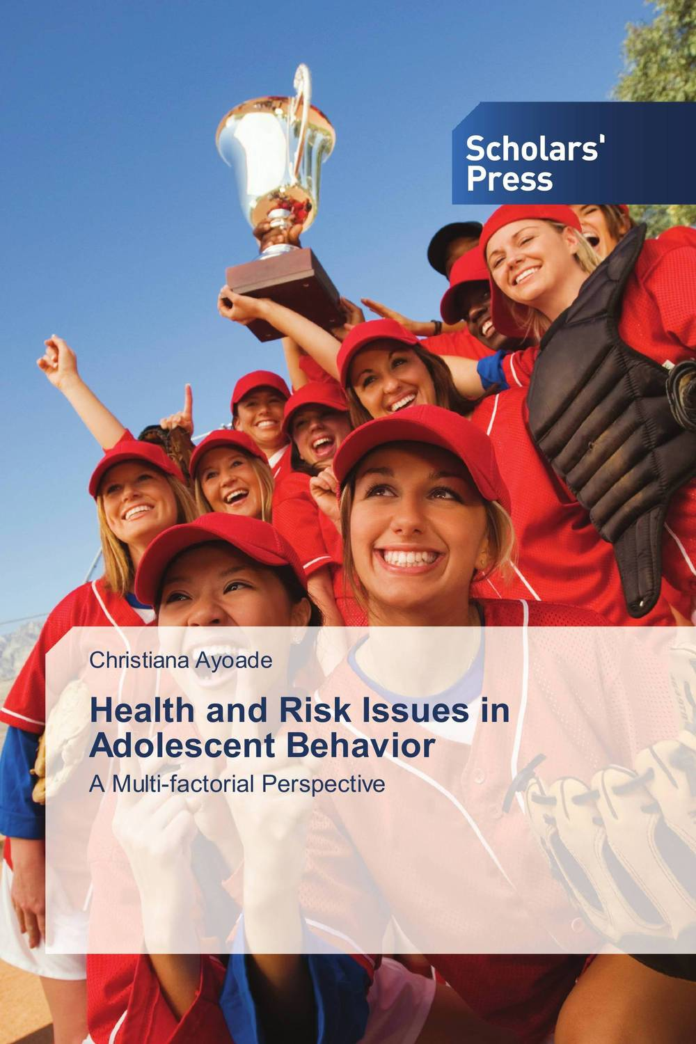 Health and Risk Issues in Adolescent Behavior risk communication risky business in a risk society