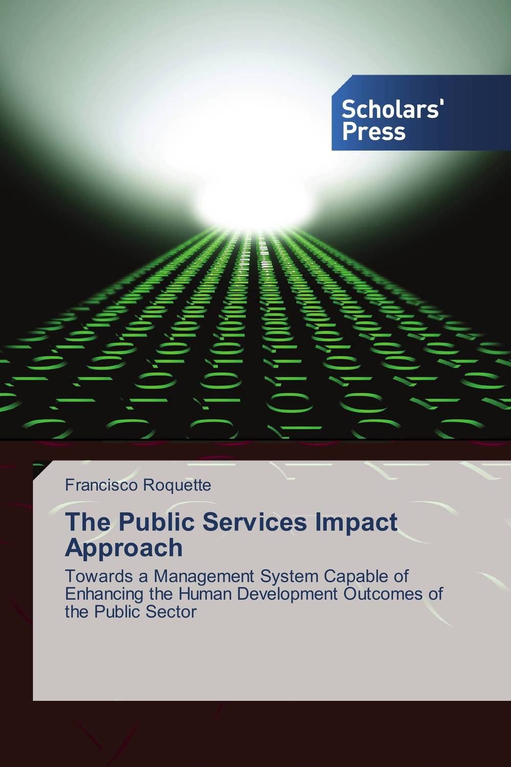 The Public Services Impact Approach evaluation of the impact of a mega sporting event