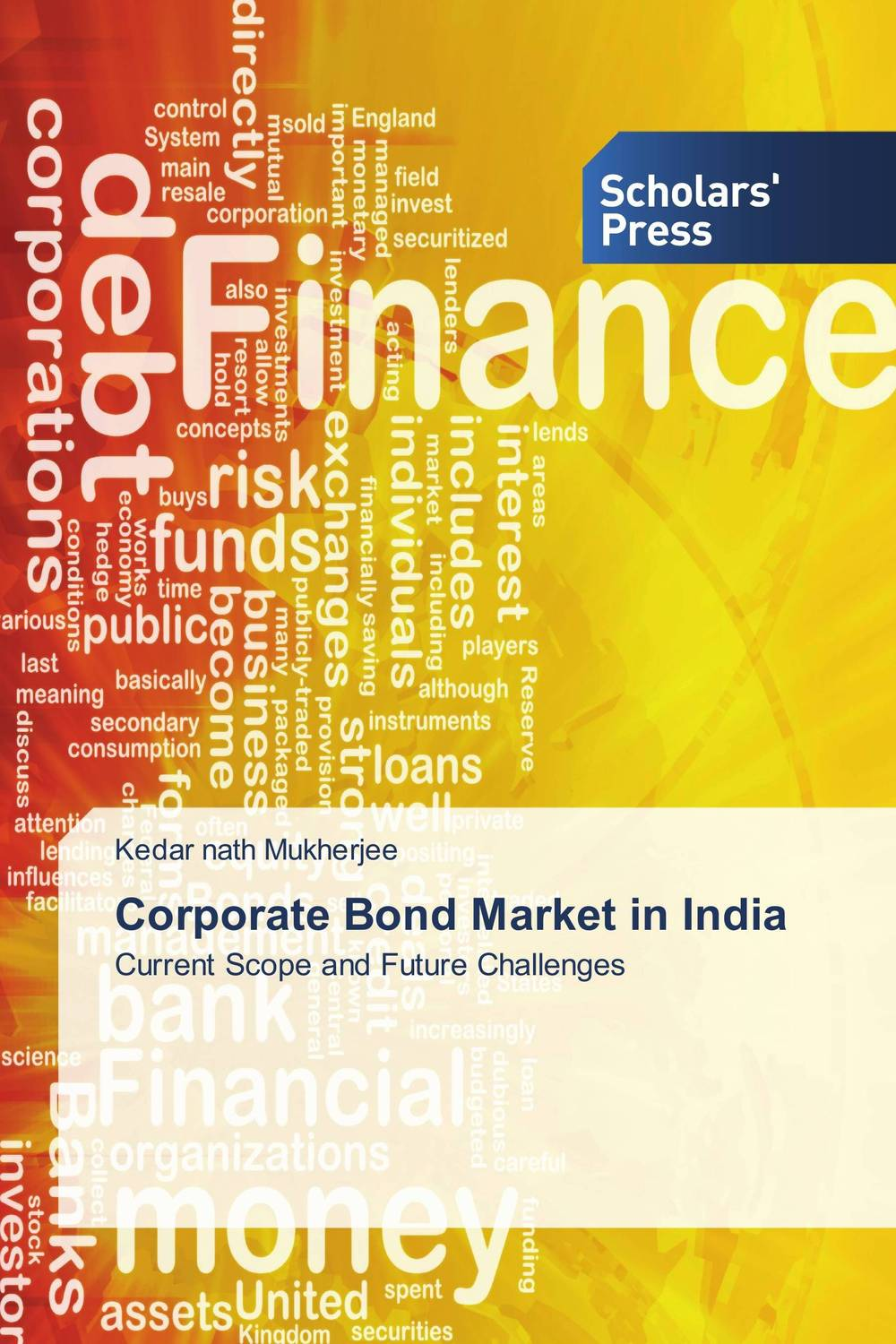 Corporate Bond Market in India srichander ramaswamy managing credit risk in corporate bond portfolios a practitioner s guide