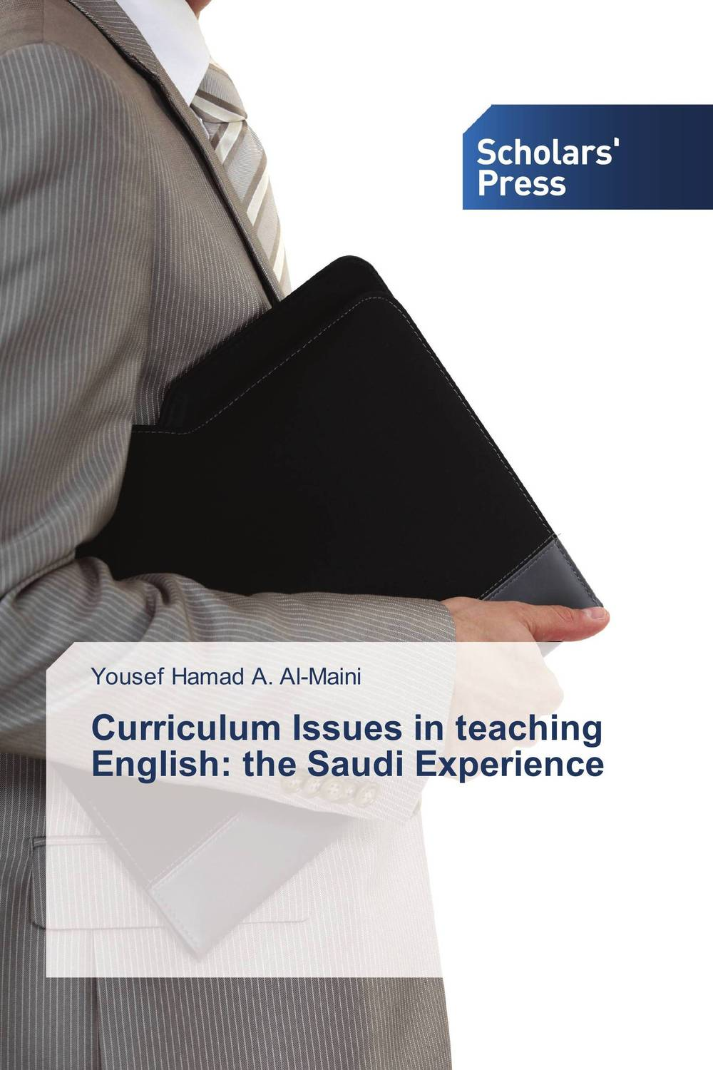 Curriculum Issues in teaching English: the Saudi Experience exploring issues in teaching writing in esl at secondary school level
