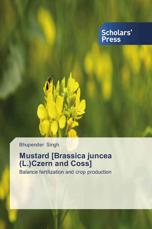Mustard [Brassica juncea (L.)Czern and Coss] subodh kumar and rakesh kumar response of organic nutrition and nitrogen on mustard brassica juncea