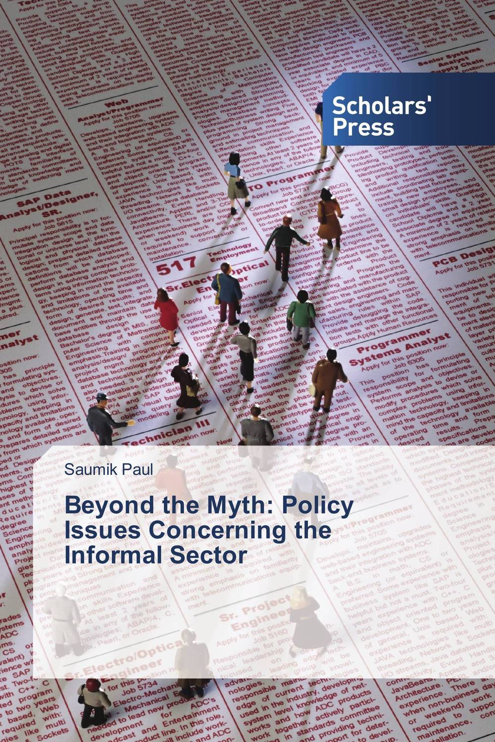 Beyond the Myth: Policy Issues Concerning the Informal Sector integrating the informal sector in urban plans
